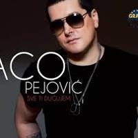 Aco Pejovic - Oko Mene Sve - (Audio 2013)