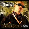Mr.Criminal - Bounce Last Of a Dying Breed 2013