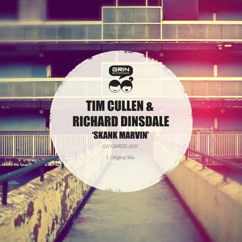 Tim Cullen & Richard Dinsdale - Skank Marvin [Grin] **OUT NOW**