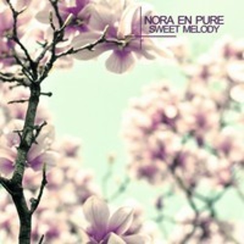 Nora En Pure - Sweet Melody / Lost In Time EP