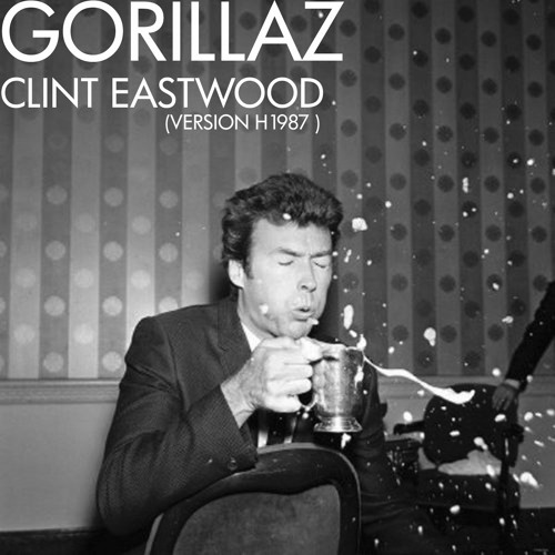 ▲ GORILLAZ - CLINT EASTWOOD ( VERSION H1987 )