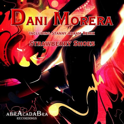 Dani Morera - Strawberry Shoes (Original Mix) [Abracadabra Recordings] Out Now! on Traxsource