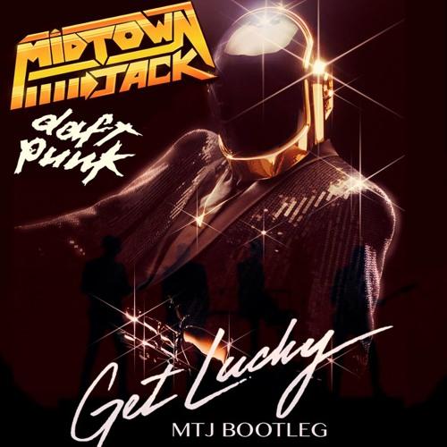 Daft Punk - Get Lucky (MTJ Bootleg)