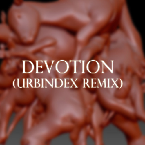 Wedding - Devotion (Urbindex Remix)