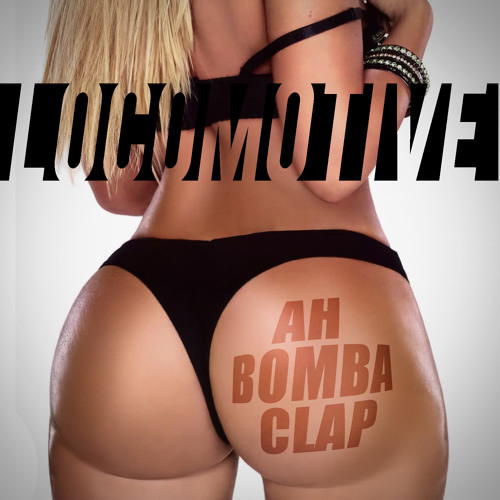 Ah Bomba Clap (Original Mix)