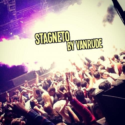 Van Rude - Stagneto  (*Free Download*)