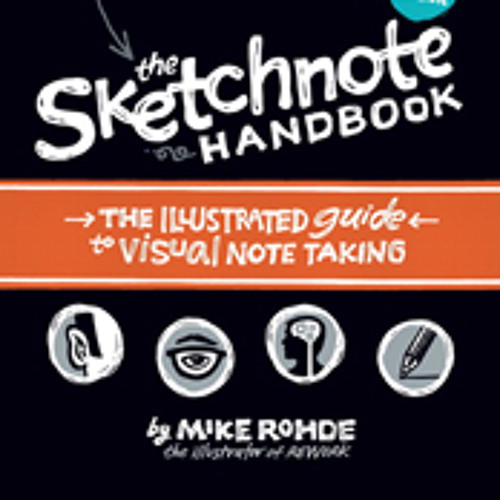 Podcast 417: The Sketchnote Handbook with Mike Rohde