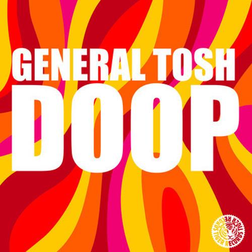General Tosh - Doop (Dave Rose Mix)