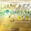 Diamonds And Gold Riddim Mix - Maticalise
