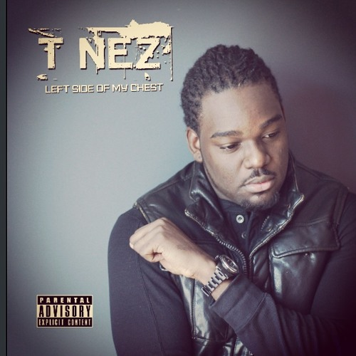 T'NEZ - LIVE MY LIFE PRODUCED BY CLAY HILLMAN