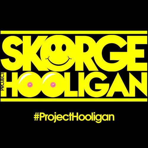 Skorge - #ProjectHooligan