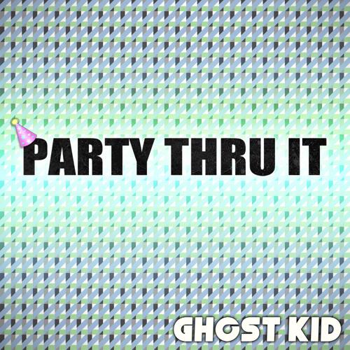 Party Thru It