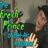 Prince Of Bel-Air Karaoke Song Cover - The Fresh Prince Of Bel-Air