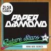 HARD SUMMER FUTURE STARS MINI-MIX #1: PAPER DIAMOND