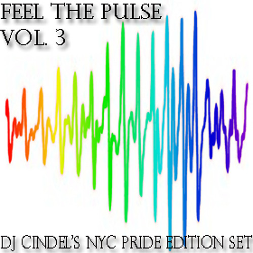 Feel The Pulse Vol.3 (Dj Cindel's NYC Pride Edition Set)