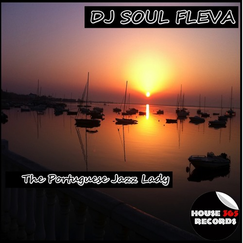 Dj Soul fleva - The Portuguese jazz lady (Trumpet dub mix)