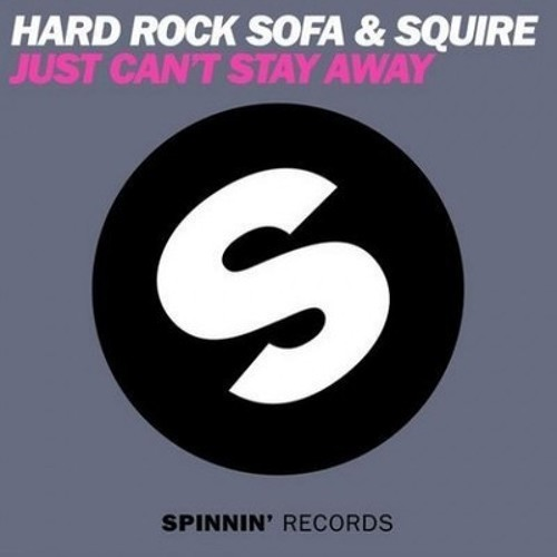Hard Rock Sofa & Squire vs. Avicii - Just Can't Fade Into Darkness (AFELAX Summer Edit)