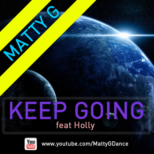 Keep Going (Feat. Holly)