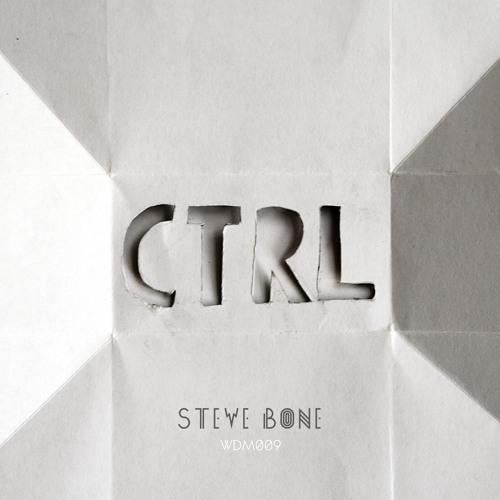 Steve Bone - Control (Original Mix)