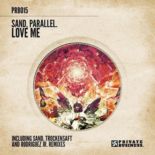 Vijay (aka.Parallel.), Sand - Love Me (Rodriguez Jr remix)