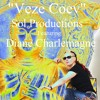 Veze Coev - Sol Productions Feat Diane Charlemagne