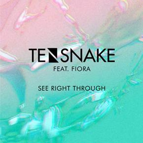 "Tensnake feat. Fiora ""See Right Through"" (Pete Tong Essential New Tune Radio Rip)"