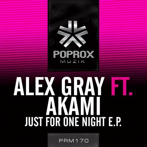 "Alex Gray ft. Akami - ""Just For One Night (Kando Remix)"" [Pop Rox Muzik]"