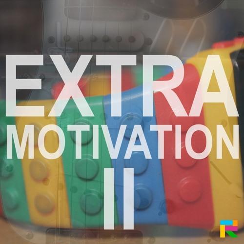 Extra Motivation II