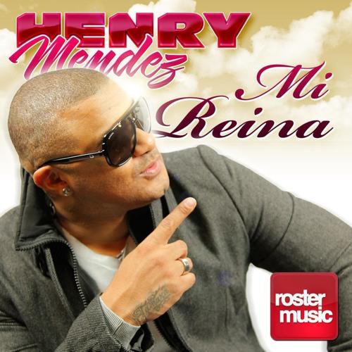 125 - Henry Mendez - Mi Reina - Edi&Remix - 2013