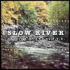 06.07.2013 SLOW RIVER SESSION MIXED#005 By F.T.G.