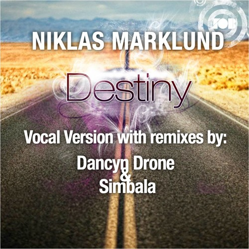 """Dancyn Drones Remix of """"Destiny"""" By Niklas Marklund [Swedes On Beats] Now on Beatport"""