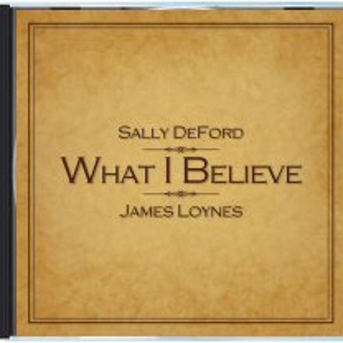 What I Believe CD (Vocals: James Loynes)