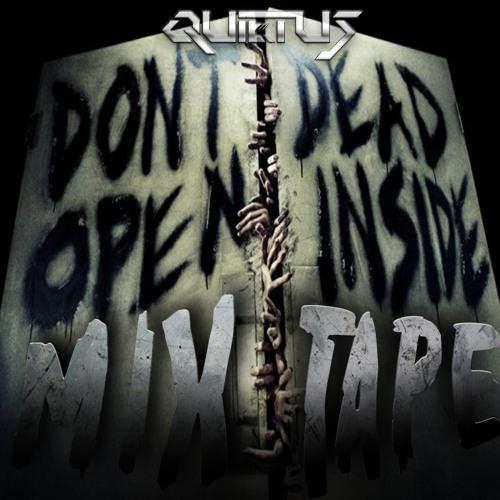 QUiETUS - Don't Open Dead Inside (Mixtape) - FREE DOWNLOAD