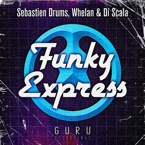Sebastien Drums & Whelan di scala - Funky express -