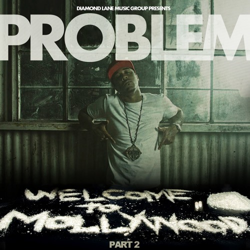 Problem - Nasty Feat. Bad Lucc & E-40