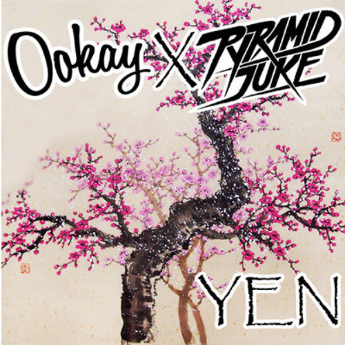 OOKAY x PYRAMID JUKE - YEN (DOLĆE REMIX) [FREE DOWNLOAD!]