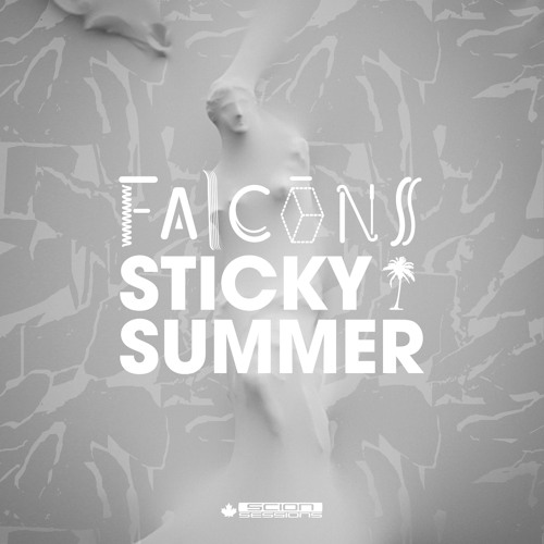 FALCONS - Sticky Summer (Scion Sessions Mix)