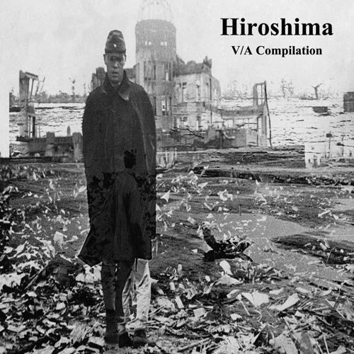 Hiroshima V/A comp