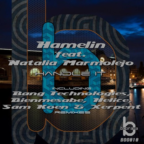 Hamelin feat. Natalia Marmolejo - Handle It (Sam Koen & Xerpent Remix)
