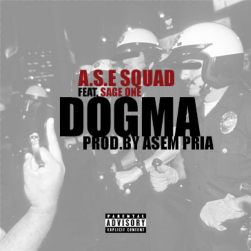 Dogma Ft.Sage One (Prod. By Asem Pria)