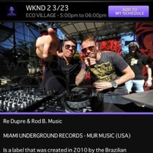 Rod B. & Re Dupre Live @ Ultra Music Festival 15 - Miami 03/23/13
