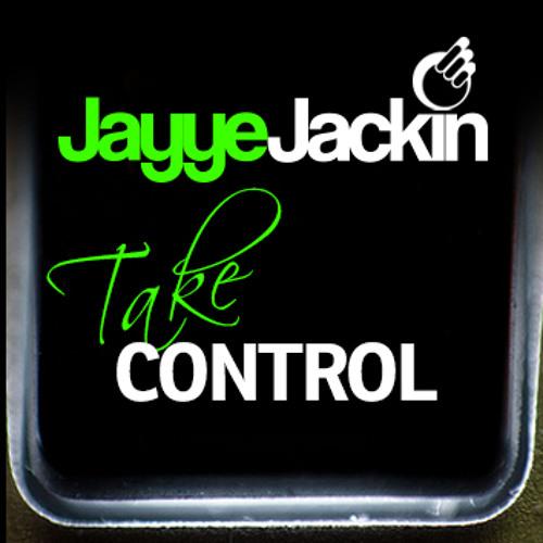 Jayye Jackin - Take Control