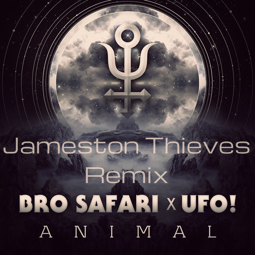 Bro Safari x UFO! - Drama (Jameston Thieves Remix)