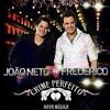 João Neto & Frederico - Crime Perfeito