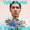 Vybz Kartel- Marie (Dj Marko Remix)