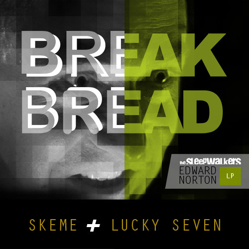 Break Bread (Ft. Skeme)