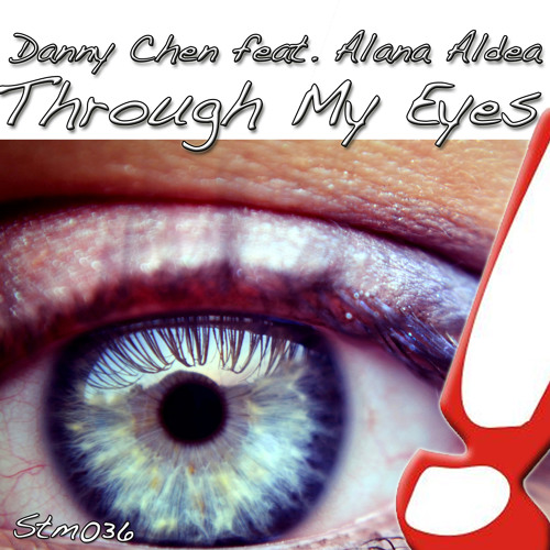 Through My Eyes (feat. Alana Aldea) (Original Mix) [OUT NOW]