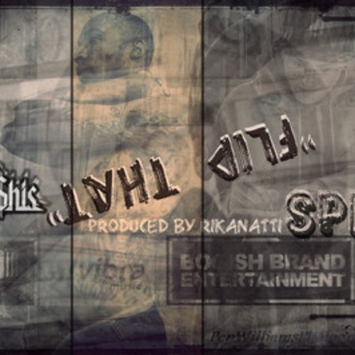 Flip That by Spinz  Feat. Ca$his (Produced by Rikanatti)