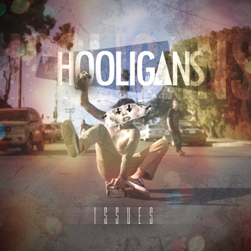 Hooligans - Issues