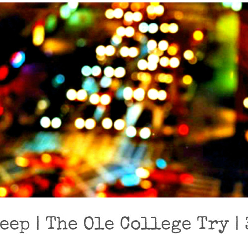 Team Sleep | The Ole College Try